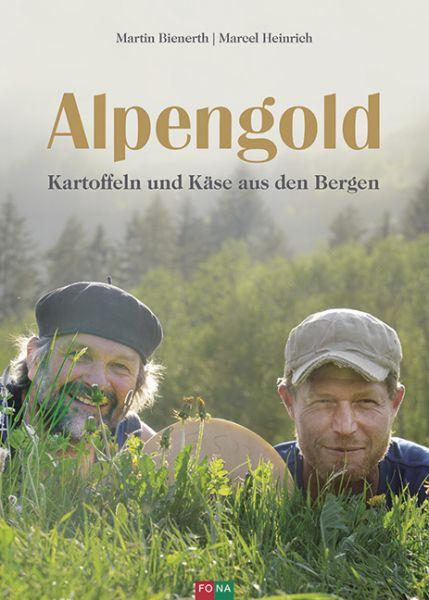 Alpengold - Kartoffeln und Käse aus den Bergen - Buch